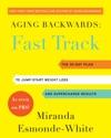 Aging Backwards Fast Track