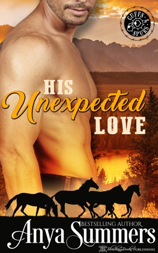Anya Summers - His Unexpected Love