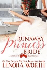THE RUNAWAY PRINCESS BRIDE