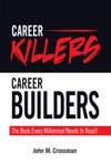 Career KillersCareer Builders