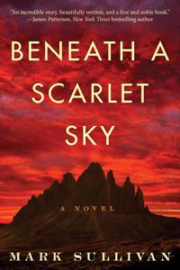 Beneath a Scarlet Sky: A Novel Summary