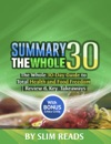 Summary The Whole30 The Whole 30-Day Guide To Total Health And Food Freedom  Review  Key Takeaways With BONUS Critics Circle