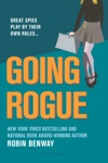 Going Rogue An Also Known As Novel