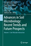Advances In Soil Microbiology Recent Trends And Future Prospects