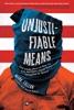 Unjustifiable Means