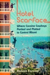 Hotel Scarface