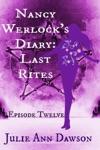 Nancy Werlocks Diary Last Rites