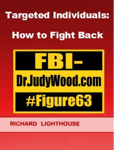 Targeted Individuals: How to Fight Back