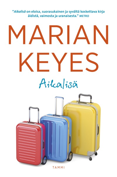 Aikalisä - Marian Keyes book cover