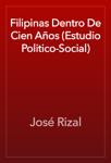 Filipinas Dentro De Cien Años (Estudio Politico-Social)