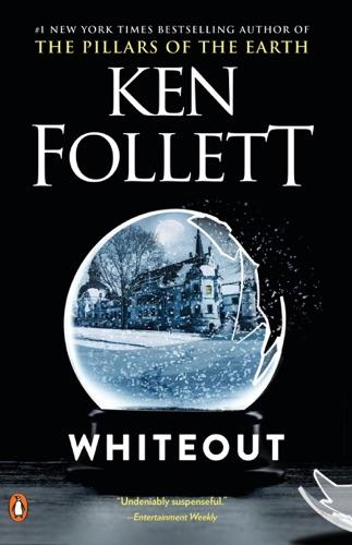Ken Follett - Whiteout