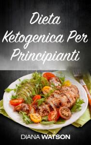 Dieta Ketogenica Per Principianti Libro Cover