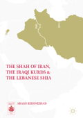 The Shah of Iran, the Iraqi Kurds, and the Lebanese Shia