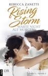 Rising Storm - Warte Nicht Auf Morgen