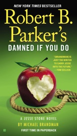 ROBERT B. PARKERS DAMNED IF YOU DO