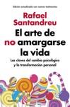 El Arte De No Amargarse La Vida Edicin Ampliada Y Actualizada