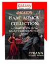 Galaxys Isaac Asimov Collection Volume 1