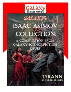 Galaxy's Isaac Asimov Collection Volume 1