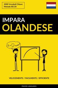 Impara l'Olandese: Velocemente / Facilmente / Efficiente: 2000 Vocaboli Chiave Book Cover