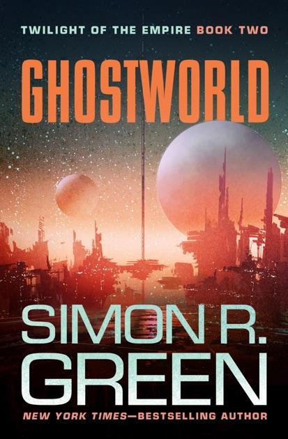 Ghostworld By Simon R Green On Apple Books