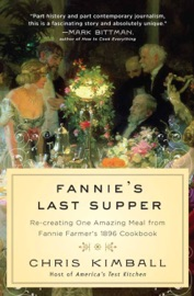 Fannie's Last Supper - Christopher Kimball by  Christopher Kimball PDF Download