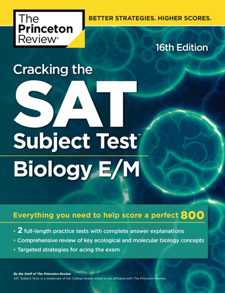 Cracking the SAT Subject Test in Biology E/M, 16th Edition