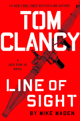 Mike Maden - Tom Clancy Line of Sight book