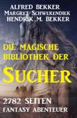 2782 Seiten Fantasy  Abenteuer - Die magische Bibliothek der Sucher