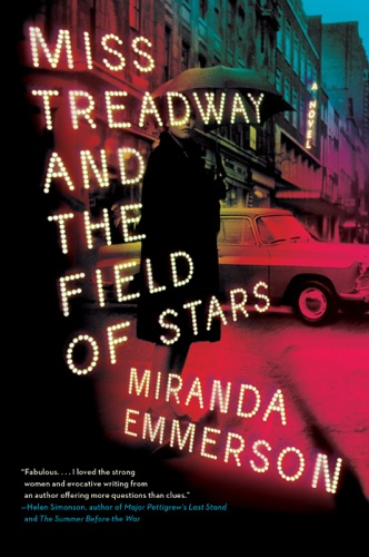 Miranda Emmerson - Miss Treadway and the Field of Stars