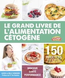 Le grand livre de l'alimentation cétogène Par Le grand livre de l'alimentation cétogène