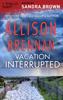 Allison Brennan - Vacation Interrupted artwork