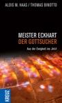 Meister Eckhart - Der Gottsucher