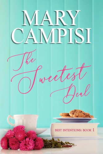 Mary Campisi - The Sweetest Deal