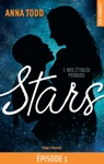 Stars - Tome 1 Nos Toiles Perdues Pisode 1