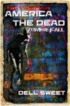Earths Survivors America The Dead Zombie Fall