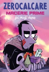 Macerie Prime – Sei Mesi Dopo Copertina del libro