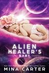 Alien Healers Baby