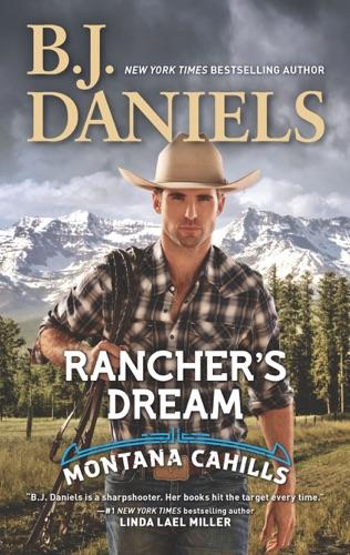 B.J. Daniels - Rancher's Dream