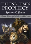 The End-Times Prophecy A Biblical Study Of Whats To Come