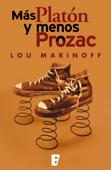Más Platón y menos Prozac Book Cover