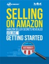 Amazon Seller Secrets Revealed Volume 1 Getting Started Selling On Amazon