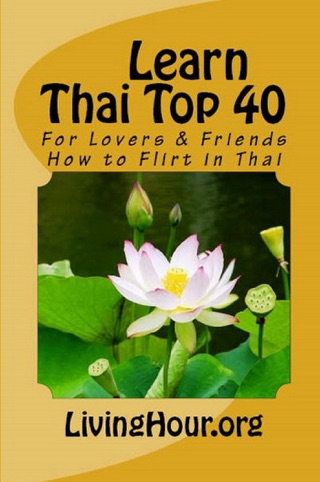 Learn Thai Top 40: Colloquial Language Expressions
