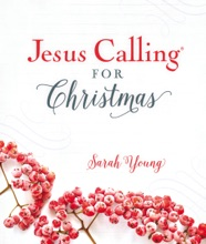Jesus Calling for Christmas, with full Scriptures