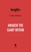 Insights on Tony Robbins's Awaken the Giant Within by Instaread