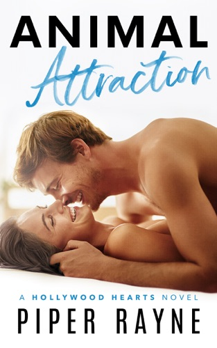 Piper Rayne - Animal Attraction (Hollywood Hearts Book 2)