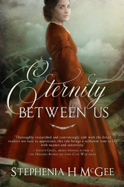 Eternity Between Us - Stephenia H. McGee book summary