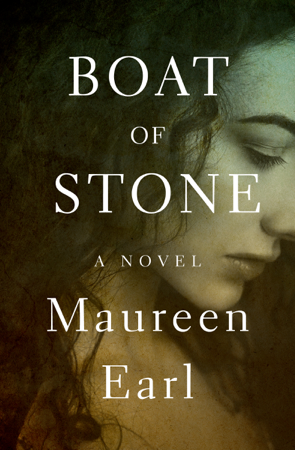 Boat of Stone - Maureen Earl