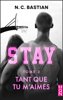N.C. Bastian - Tant que tu m'aimes - STAY tome 3 illustration