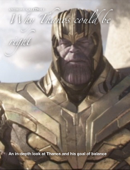 Why Thanos could be right