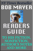 Bob Mayer's Readers Guide